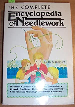 Complete Encyclopedia of Needlework, The