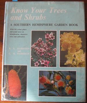 Know Your Trees and Shrubs: A Southern Hemisphere Garden Book