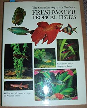 Complete Aquarist's Guide to Freshwater Tropical Fishes, The