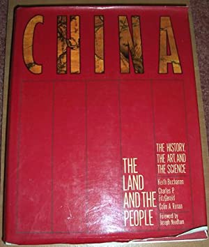China: The Land and the People: The History, The Art, and the Science