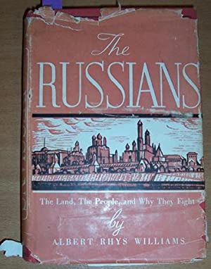 Russians, The: The Land, The People and Why They Fight