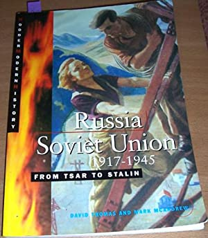 Russia Soviet Union 1917-1945: From Tsar to Stalin