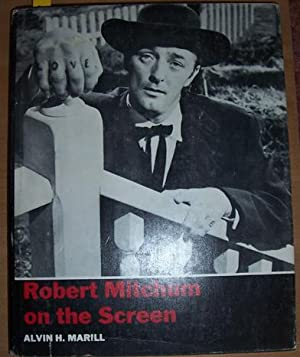 Robert Mitchum on the Screen