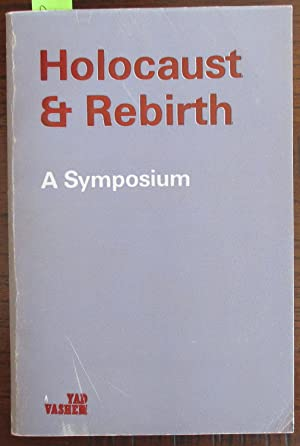 Holocaust & Rebirth: A Symposium