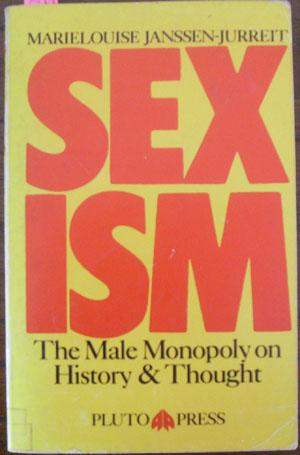 Sexism: The Male Monopoly on History and Thought