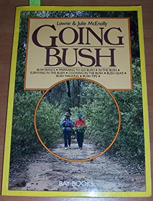 Going Bush: McEnally, Lawrie; McEnally,