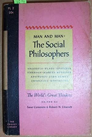 Social Philosophers, The: The World's Great Thinkers