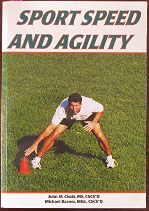 Sport Speed and Agility: Cissik, John M.;