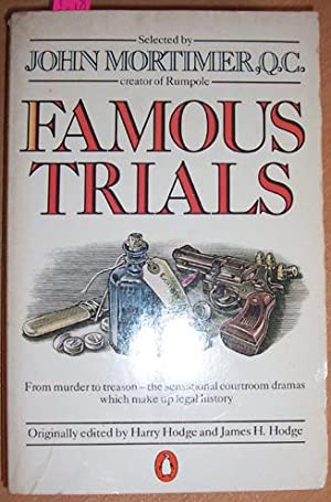 Famous Trials: From Murder to treason- the Sensational Courtroom Dramas Which Make Up Legal History