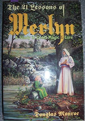 21 Lessons of Merlyn, The: A Study of Druid Magic & Lore