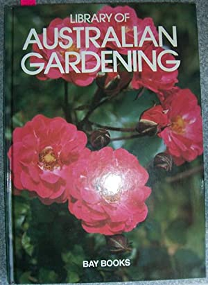 Library of Australian Gardening: Volume 3: Che- Eve