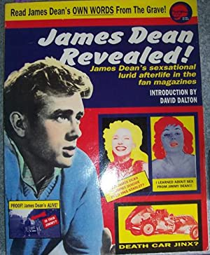 James Dean Revealed!: James Dean's Sexsational Lured Afterlife in the Fan Magazine