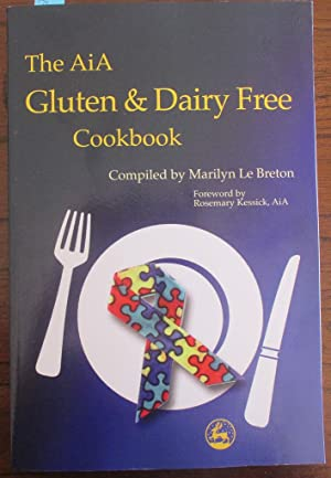 AiA Gluten & Dairy Free Cookbook, The