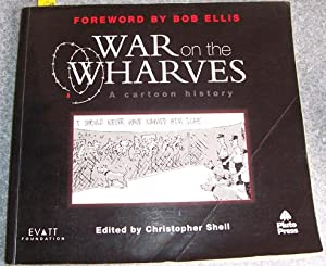 War on the Wharves: A Cartoon History