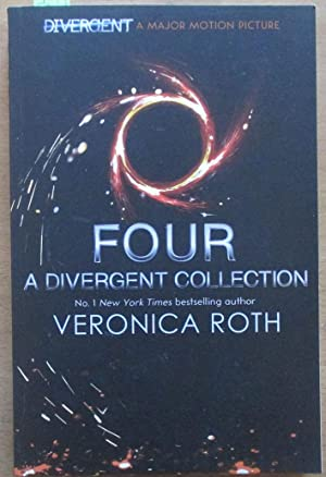 Four: Divergent Series (Short Story Collection): Roth, Veronica