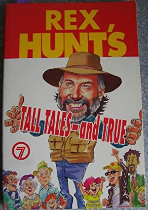 Rex Hunt's Tall Tales - and True