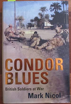 Condor Blues: British Soldiers at War