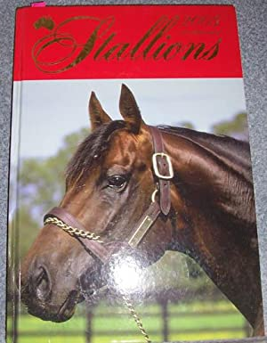 Stallions 2005: A Directory of Australia's Thoroughbred Sires (Volume 17)