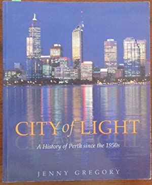 City of Light: A History of Perth Sinces the 1950s