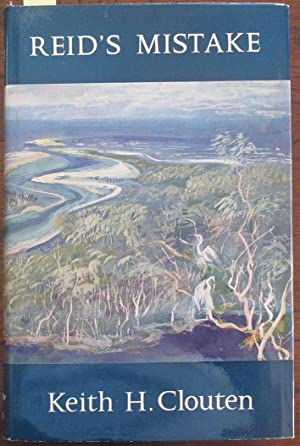 Reid's Mistake: The Story of Lake Macquarie From Its Discovery Until 1890