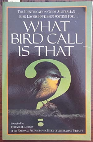 What Bird Call Is That? The Identification Guide Australian Bird Lovers Have Been Waiting For.