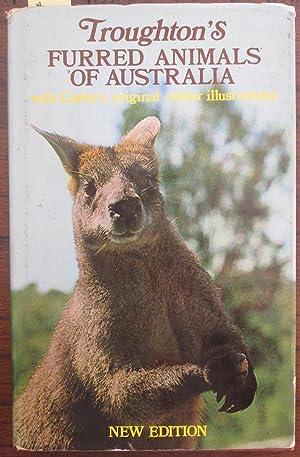 Troughton's Furred Animals of Australia: Troughton, Ellis