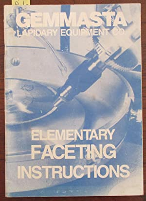 Elementary Faceting Instructions