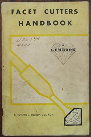 Facet Cutters Handbook: A Gembook