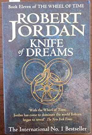 Knife of Dreams: The Wheel of Time: Jordan, Robert