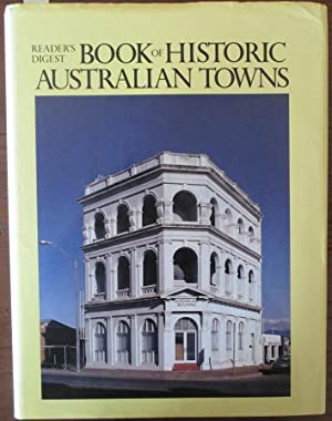Reader's Digest Book of Historic Australian Towns
