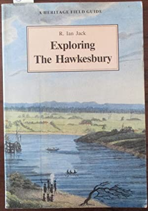 Exploring the Hawkesbury: A Heritage Field Guide
