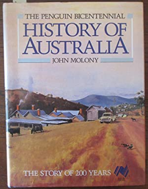 Penguin Bicentennial History of Australia, The: The Story of 200 Years