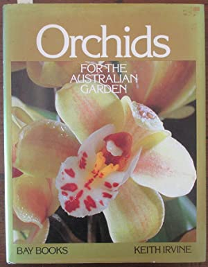 Orchids For the Australian Garden