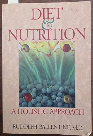 Diet & Nutrition: A Holistic Approach