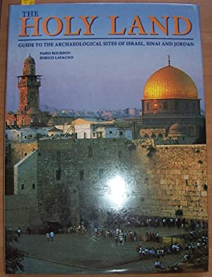 Holy Land, The: Guide to the Archaeological Sites of Israel, Sinai and Jordan