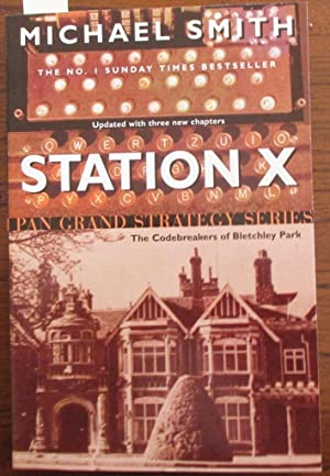 Station X- The Codebreakers of Bletchley Park: Pan Grand Strategy Series