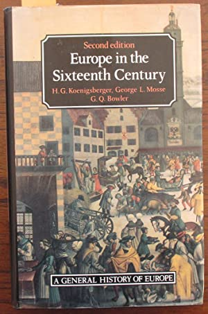 Europe in the Sixteenth Century: A General History of Europe