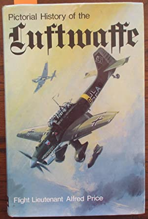 Pictorial History of the Luftwaffe 1933-1945