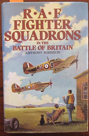 R.A.F Fighter Squadrons in the Battle of Britain