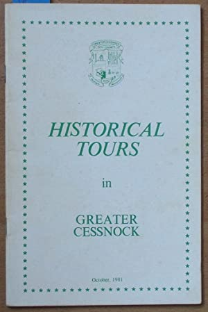 Historical Tours in Greater Cessnock