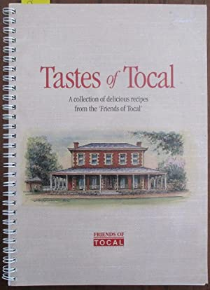 Tastes of Tocal: A Collection of Delicious Recipes from the 'Friends of Tocal'