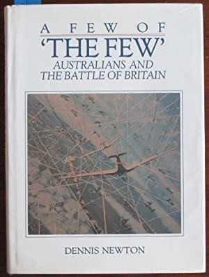 Few of 'The Few', A: Australians and the Battle of Britain