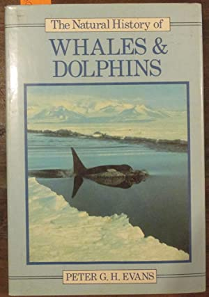 Natural History of Whales & Dolphins, The