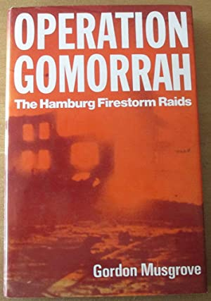 Operation Gomorrah: The Hamburg Firestorm Raids