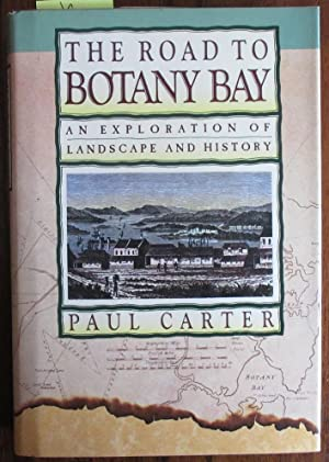 Road to Botany Bay, The: An Exploration of Landscape and History