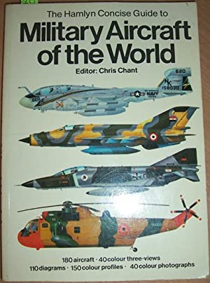 Hamlyn Concise Guide to Military Aircraft of the World, The