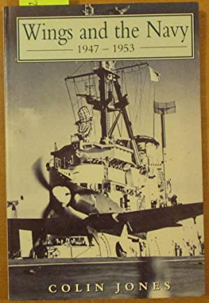 Wings and the Navy 1947-1953