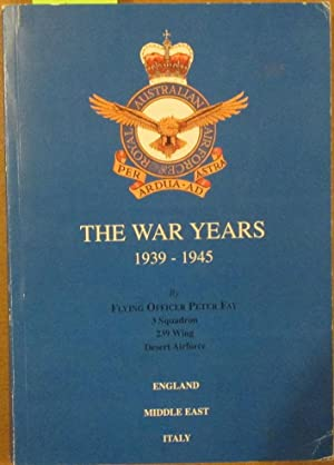 War Years, The: 1939-1945 (England, Middle East, Italy)