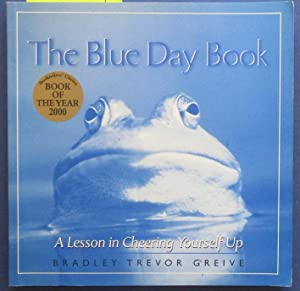 Blue Day Book, The: A Lesson In Cheering Yourself Up