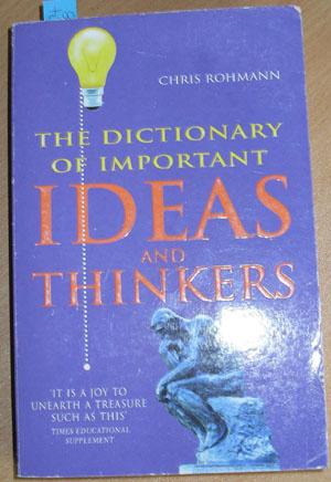Dictionary of Important Ideas and Thinkers, The